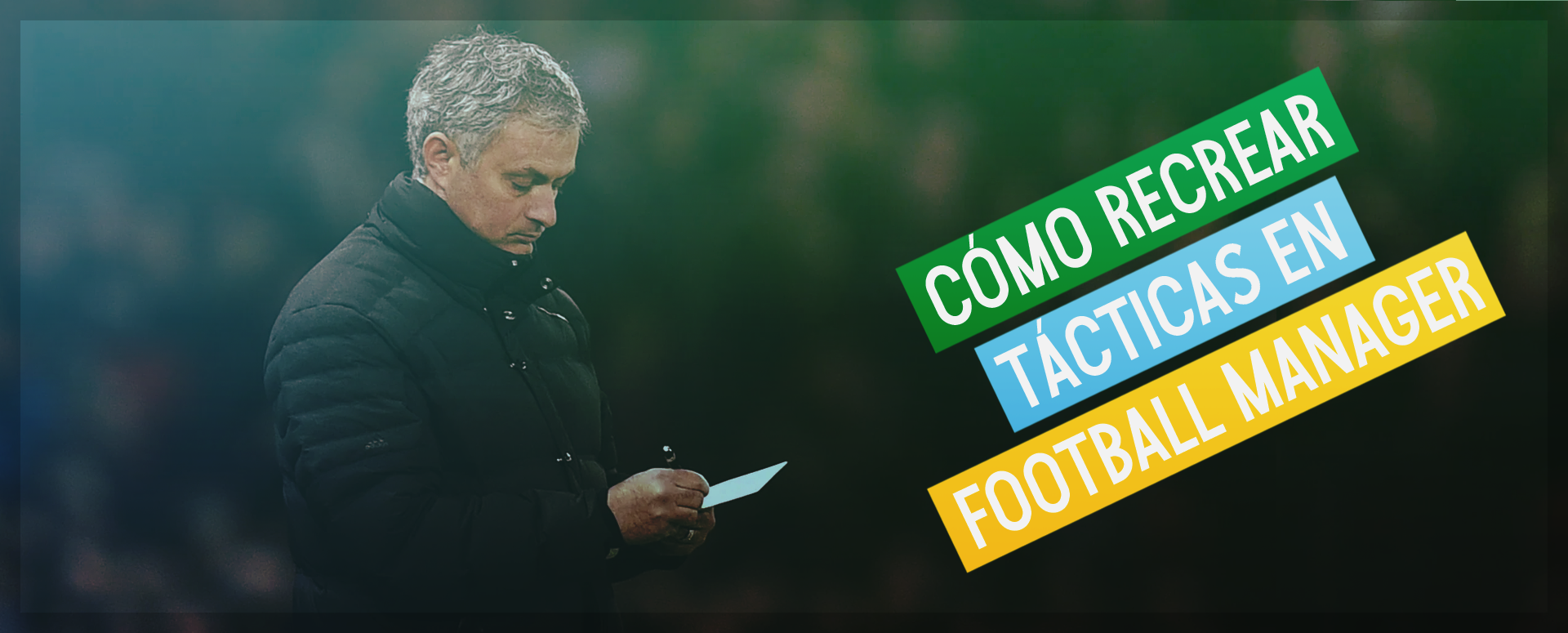 Cómo recrear tácticas en Football Manager
